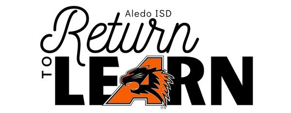 Aledo ISD Return to Learn